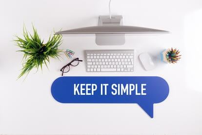 Keep it simple.jpg